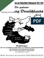 Ilges, Walther - Die Geplante Aufteilung Deutschlands Enthuellungen (1933, 149 S., Scan, Fraktur)