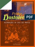 Recordacoes da Casa dos Mortos - Fiodor Dostoievski.pdf