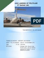 Drill Crash Landing of Pelita Air