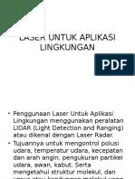 Laser Aplikasi Lingk. Minggu 8