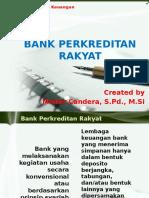 MATERI BANK PERKREDITAN RAKYAT (BANK DAN LEMBAGA KEUANGAN PERTEMUAN 9)