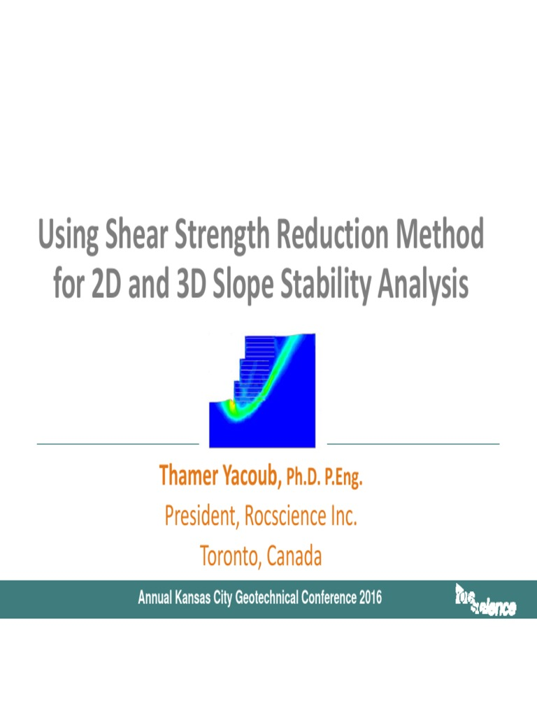3 Using Shear Strength Reduction Method for 2D and 3D Slope