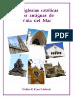 """Chile, """"Las iglesias católicas más antiguas de Viña del Mar"""""""
