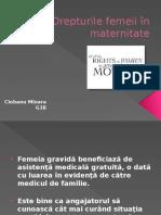 Drepturile Femeii in Maternitate Ciobanu Mioara