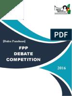 601388_panduan Dan Formulir Fpp Debate Competition 2016