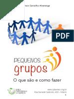 Treinamento Para Liderança de Pequenos Grupos O Que é e Como Fazer