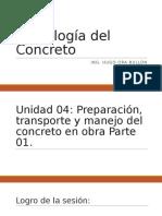 Preparación, Transporte y Manejo de Concreto en Obra Parte 02
