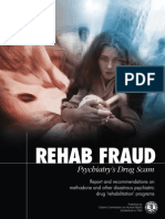 Rehab Fraud