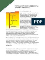 Eventos en Las Rocas Metamórficas Debido a La Presión y Temperatura Narno Brayan Acosta