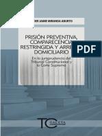 026 PRISI�N PREVENTIVA,COMPARECENCIA RESTRINGIDA Y ARRESTO DOMICILIARIO