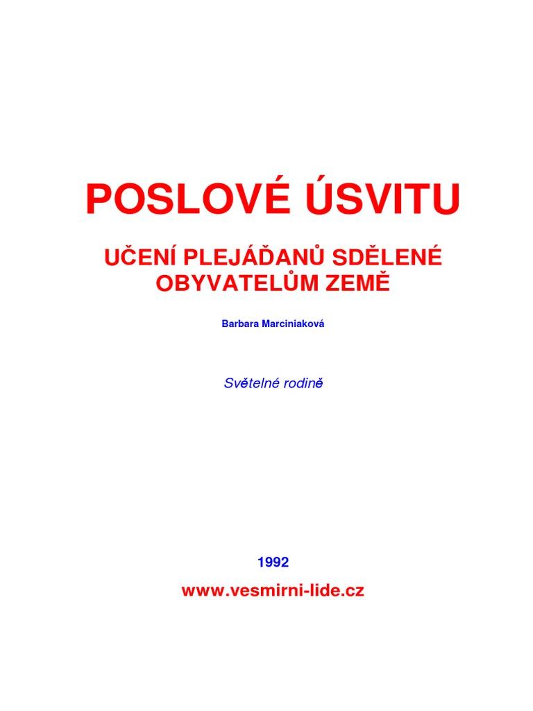 POSLOVE USVITU - UČENÍ PLEJÁĎANŮ SDĚLENÉ OBYVATELŮM ZEMĚ.pdf 3c31649d92