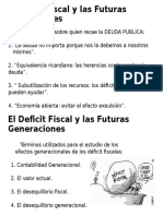 El Deficit Fiscal y Las Futuras Generaciones