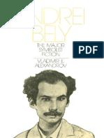 (Russian Research Center Studies 83) Vladimir E. Alexandrov-Andrei Bely_ the Major Symbolist Fiction-Harvard University Press (1985)