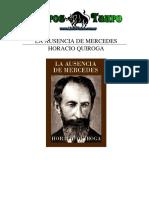 Quiroga, Horacio - La Ausencia de Merdeces