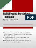 Building a Test Case
