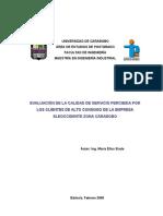 Evaluación de La Calidad de Servicio Percibida Por Los Clientes de Alto Consumo de La Empresa Eleoccidente