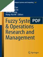 Bing-Yuan Cao, Zeng-Liang Liu, Yu-Bin Zhong, Hong-Hai Mi Eds. Fuzzy Systems & Operations Research and Management
