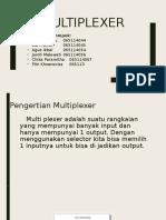 Multiplexter