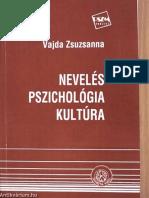 Vajda Zsuzsanna - Nevelés, Pszichológia, Kultúra