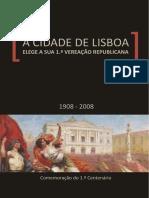 A Cidade de Lisboa Elege a Sua 1.ª Vereação Republicana