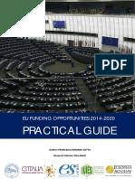 EU Funding Opportunities 2014-2020 Practical Guide