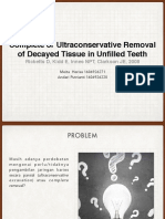 Complete or Ultraconservative Removal of Decayed Tissue in Unfilled Teeth