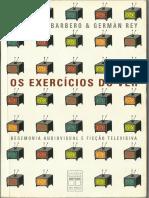 BARBERO, J. M. & REY, Germán. Os exercícios do ver..pdf