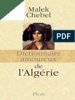 Malek CHEBEL-Dictionnaire Amoureux de l'Algérie-Plon (2012)