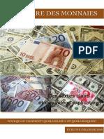 La Guerre Des Monnaies