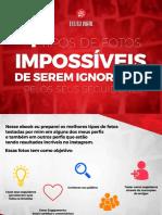 4 Tipos de Fotos Impossiveis de Serem Ignoradas Pelos Seus Seguidores -Otimizado