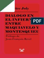Joly, Maurice - Dialogo en El Infierno Entre Maquiavelo y Montesquieu [34039] (r1.0)