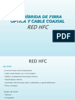 Red Hibrida Fibra Optica y Cable Coaxial