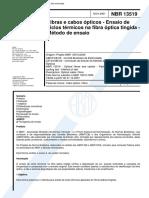 NBR 13519 - Fibras E Cabos Opticos - Ensaio de Ciclos Termicos Na Fibra Optica Tingida - Metodo D