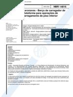 NBR 14815 - Aeronaves - Berco de Carregador de Plataforma Para Operacoes de Carregamento de Piso
