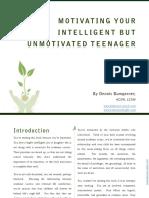 Motivating Your Intelligent but Unmotivated Teenager - By Dennis Bumgarner