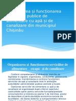 Organizarea și funcționarea serviciilor publice de alimentare cu apă și de canalizare din municipiul Chișinău