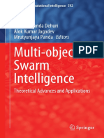 (Studies in Computational Intelligence 592) Satchidananda Dehuri, Alok Kumar Jagadev, Mrutyunjaya Panda (Eds.)-Multi-objective Swarm Intelligence_ Theoretical Advances and Applications-Springer-Verlag