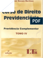Wladimir Novaes Martinez - Curso de Direito Previdenciário - Tomo IV - Previdência Complementar - 3º Edição - Ano 2009