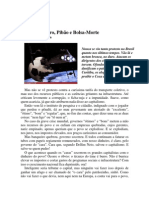 Técnico burro, Pibão e Bolsa-Morte