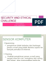 Security and Ethical Challenge