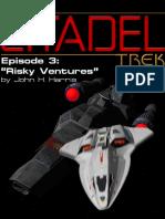 Citadel 3 - Risky Ventures