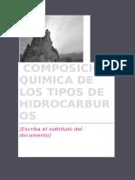 Composicion Quimica de Los Hidrocarburos
