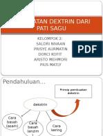 Pembuatan Dextrin Dari Pati Sagu