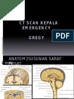 Tentiran CT Kepala Emergensi Gregi
