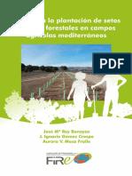 Guía para plantación de setos e islotes forestales en campos agrícolas mediterráneos