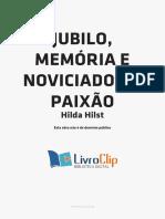 Jubilo, memória e noviciado da paixão