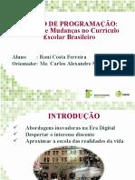 Roni- Programação e Robótica no Currículo Escolar Brasileiro