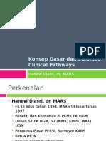 1 Konsep Dasar & Manfaat Clinical Pathways (Hanevi   Djasri) (1) - Copy.ppt