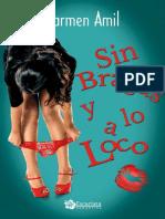 Sin Bragas y a Lo Loco - Carmen Amil