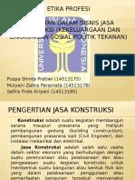 Hambatan Bisnis Jasa Konstruksi (Kekeluargaan Dan Lingkungan Sosial Politik Tekanan)
